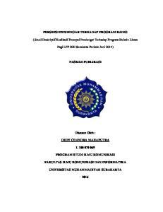 PERSEPSI PENDENGAR TERHADAP PROGRAM RADIO. Pagi LPP RRI Surakarta Periode Juni 2014) NASKAH PUBLIKASI