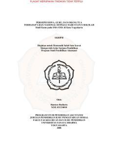 PERSEPSI SISWA, GURU, DAN ORANG TUA TERHADAP UJIAN NASIONAL DITINJAU DARI STATUS SEKOLAH Studi Kasus pada SMA-SMA di Kota Yogyakarta SKRIPSI