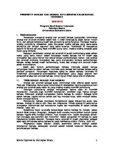 PERSPEKTIF ANALOGI DAN ANOMALI KATA SERAPAN DALAM BAHASA INDONESIA SUWARTO. Program Studi Sastra Indonesia Fakultas Sastra Universitas Sumatera Utara