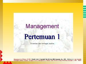 Pertemuan 1. Management. Disarikan dari berbagai sumber