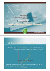 Pertemuan ke-3 Persamaan Non-Linier: Metode ½ Interval (Bisection) 27 September 2012