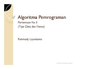 Pertemuan Ke-3 (Tipe Data dan Nama) Rahmady Liyantanto. S1 Teknik Informatika-Unijoyo