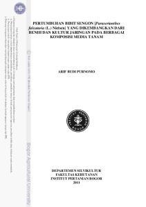PERTUMBUHAN BIBIT SENGON [Paraserianthes falcataria (L.) Nielsen] YANG DIKEMBANGKAN DARI BENIH DAN KULTUR JARINGAN PADA BERBAGAI KOMPOSISI MEDIA TANAM