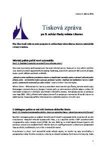 Přes třicet bodů měla na svém programu 9. schůze Rady města Liberec, která se uskutečnila v úterý 3. května