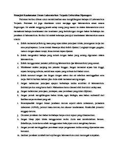 Petunjuk Keselamatan Umum Laboratorium Terpadu Universitas Diponegoro Pedoman berikut dibuat untuk meminimalkan atau menghilangkan bahaya di