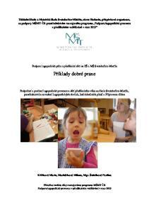 Příklady dobré praxe. Podpora logopedické péče o předškolní děti na ZŠ a MŠ Svatobořice-Mistřín