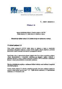 Příloha č. 6. výzvy k předkládání žádostí o finanční podporu z OP VK Oblast podpory 2.3 Lidské zdroje ve výzkumu a vývoji