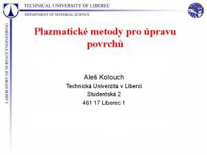 Plazmatické metody pro úpravu povrchů