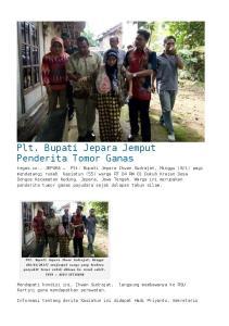 Plt. Bupati Jepara Jemput Penderita Tomor Ganas