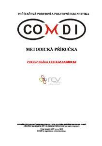 POČÍTAČOVÁ PROFESNÍ A PRACOVNÍ DIAGNOSTIKA METODICKÁ PŘÍRUČKA POSTUP PRÁCE TESTERA COMDI 8.0