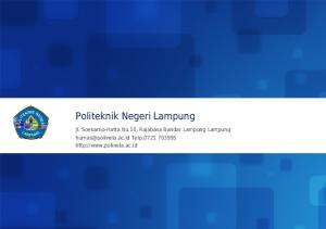 Politeknik Negeri Lampung. Jl. Soekarno-Hatta No.10, Rajabasa Bandar Lampung Lampung Telp