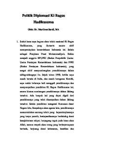 Politik Diplomasi Ki Bagus Hadikusuma Oleh: Dr. Martinus Sardi, MA