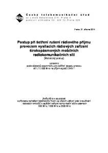 Postup při šetření rušení rádiového příjmu provozem vysílacích rádiových zařízení širokopásmových mobilních radiokomunikačních sítí (Metodický postup)