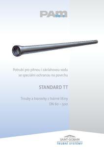 Potrubí pro pitnou i závlahovou vodu se speciální ochranou na povrchu STANDARD TT. Trouby a tvarovky z tvárné litiny DN