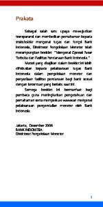 Prakata. Jakarta, Desember 2006 BANK INDONESIA Direktorat Pengelolaan Moneter