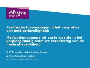 Praktische toepassingen in het vergroten van medicatieveiligheid:
