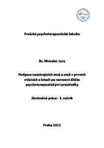 Pražská psychoterapeutická fakulta. Bc. Miroslav Jura