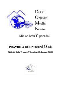 PRAVIDLA HODNOCENÍ ŽÁKŮ. Základní škola, Trutnov, V Domcích 488, Trutnov