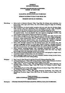 PRESIDEN REPUBIK INDONESIA UNDANG-UNDANG REPUBLIK INDONESIA NOMOR 16 TAHUN 1992 TENTANG KARANTINA HEWAN, IKAN, DAN TUMBUHAN