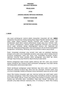 PRESIDEN REPUBLIK INDONESIA PENJELASAN ATAS UNDANG-UNDANG REPUBLIK INDONESIA NOMOR 9 TAHUN 2006 TENTANG SISTEM RESI GUDANG