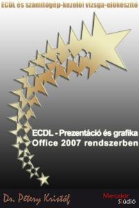 Prezentáció és grafika MS Office 2007-tel
