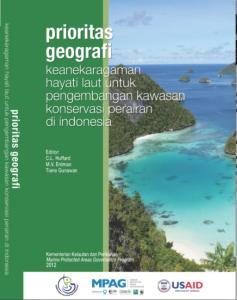 PRIORITAS GEOGRAFI KEANEKARAGAMAN HAYATI LAUT UNTUK PENGEMBANGAN KAWASAN KONSERVASI PERAIRAN DI INDONESIA