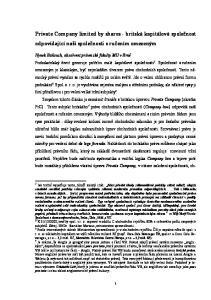 Private Company limited by shares - britská kapitálová společnost odpovídající naší společnosti s ručením omezeným