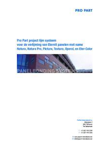 Pro Part project lijm systeem voor de verlijming van Eternit panelen met name Natura, Natura Pro, Pictura, Textura, Operal, en Eter-Color