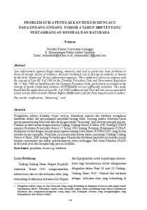 PROBLEMATIKA PENEGAKKAN HUKUM MENGACU PADA UNDANG-UNDANG NOMOR 4 TAHUN 2009 TENTANG PERTAMBANGAN MINERAL DAN BATUBARA