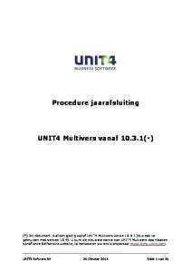 Procedure jaarafsluiting. UNIT4 Multivers vanaf (*)