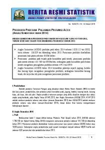 PRODUKSI PADI DAN PALAWIJA PROVINSI ACEH (ANGKA SEMENTARA TAHUN 2014)