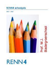 Prof. W.J. Bladergroenschool. RENN4 schoolgids
