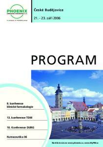 PROGRAM. České Budějovice září konference klinické farmakologie. 13. konference TDM. 10. Konference DURG