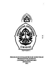 PROGRAM STUDI MAGISTER ILMU KOMUNIKASI PROGRAM PASCASARJANA UNIVERSITAS DIPONEGORO SEMARANG 2012