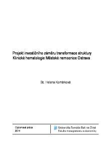 Projekt investičního záměru transformace struktury Klinické hematologie Městské nemocnice Ostrava. Bc. Helena Komárková