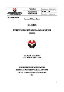 PROSEDUR PELAKSANAAN PERKULIAHAN SILABUS PERENCANAAN PEMBELAJARAN MUSIK SM502. Drs. Zujadi Ansor, M.Pd. NIP
