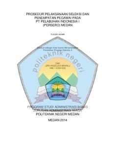 PROSEDUR PELAKSANAAN SELEKSI DAN PENEMPATAN PEGAWAI PADA PT PELABUHAN INDONESIA I (PERSERO) MEDAN