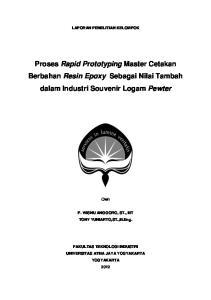 Proses Rapid Prototyping Master Cetakan Berbahan Resin Epoxy Sebagai Nilai Tambah dalam Industri Souvenir Logam Pewter