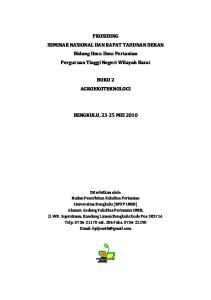 PROSIDING SEMINAR NASIONAL DAN RAPAT TAHUNAN DEKAN Bidang Ilmu-Ilmu Pertanian Perguruan Tinggi Negeri Wilayah Barat BUKU 2 AGROEKOTEKNOLOGI