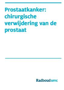 Prostaatkanker: chirurgische verwijdering van de prostaat