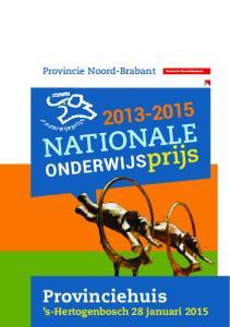 Provincie Noord-Brabant. Provinciehuis - 1 -