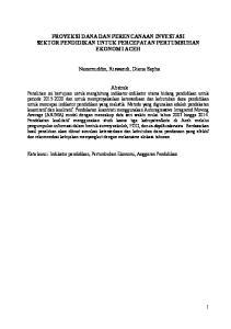 PROYEKSI DANA DAN PERENCANAAN INVESTASI SEKTOR PENDIDIKAN UNTUK PERCEPATAN PERTUMBUHAN EKONOMI ACEH. Nazamuddin, Riswandi, Diana Sapha