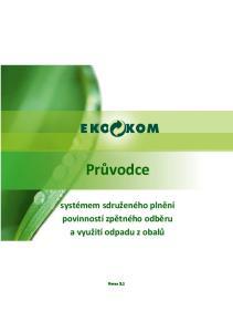 Průvodce. systémem sdruženého plnění povinností zpětného odběru a využití odpadu z obalů. Verze 3.1