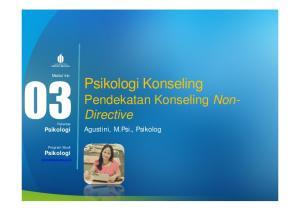 Psikologi Konseling Pendekatan Konseling Non- Directive