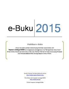 Publikasi e-buku. e-buku merupakan publikasi elektronik yang diterbitkan secara berkala oleh