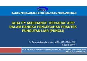 QUALITY ASSURANCE TERHADAP APIP DALAM RANGKA PENCEGAHAN PRAKTEK PUNGUTAN LIAR (PUNGLI)