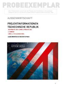 R AUSSENWIRTSCHAFT PROBEEXEMPLAR PROJEKTINFORMATIONEN TSCHECHISCHE REPUBLIK AUSSENWIRTSCHAFTSCENTER PRAG