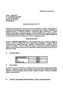 R O Z H O D N U T Í. integrované povolení. Typ územní jednotky. katastrální území
