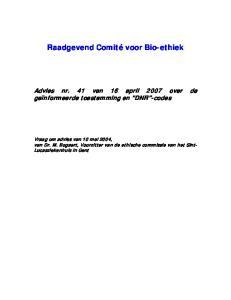 Raadgevend Comité voor Bio-ethiek Advies nr. 41 van 16 april 2007 over de geïnformeerde toestemming en DNR -codes