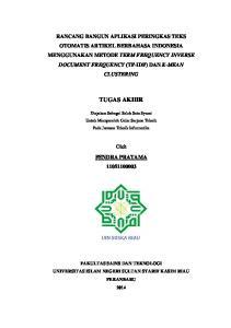 RANCANG BANGUN APLIKASI PERINGKAS TEKS OTOMATIS ARTIKEL BERBAHASA INDONESIA MENGGUNAKAN METODE TERM FREQUENCY INVERSE DOCUMENT FREQUENCY